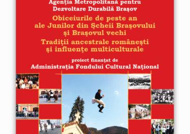 Obiceiurile de peste an ale Junilor din Șcheii Brașovului și Brașovul Vechi. Tradiții ancestrale românești și influențe multiculturale